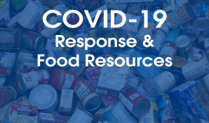 COVID-19 Response & Food Resources
