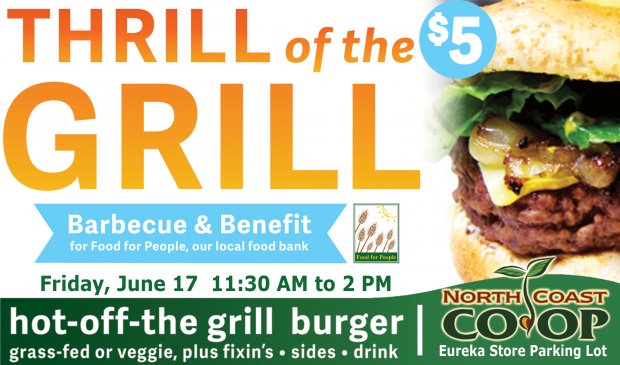 Thrill of the Grill BBQ Benefit at the Eureka Co-op June 17th